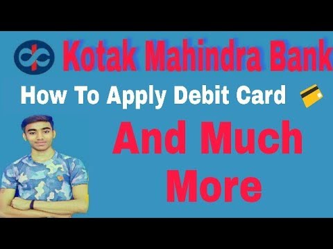 #kotak Part 2 , Apply Debit Card & Get Online PIN ...............