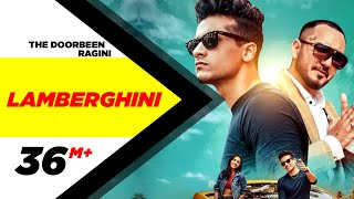 Lamberghini   Lyrical Video   The Doorbeen Feat Ragini   Latest Punjabi Song 2018   Speed Records