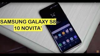 Samsung Galaxy S8, ecco 10 novità di questo Smartphone