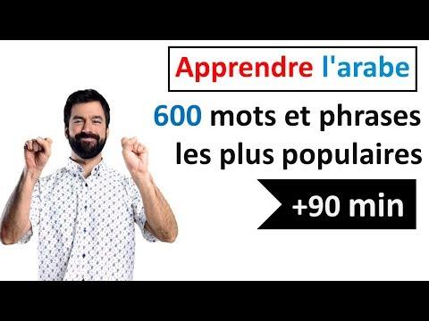 Apprenez l'arabe - 600 Mots & Phrases Les Plus Populaires