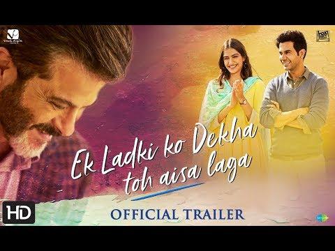 Xxx Mp4 Ek Ladki Ko Dekha Toh Aisa Laga Official Trailer Anil Sonam Rajkummar Juhi 1st Feb 39 19 3gp Sex