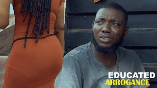 EDUCATED ARROGANCE || REAL HOUSE OF COMEDY ft OGAFLEX COMEDY