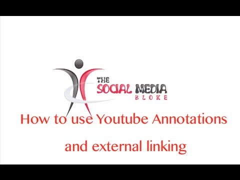 How to use Youtube Annotations and external linking