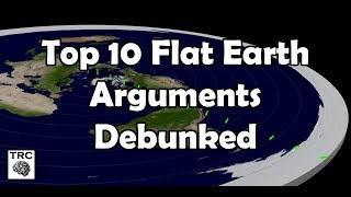 The Top 10 Flat Earth Arguments Debunked
