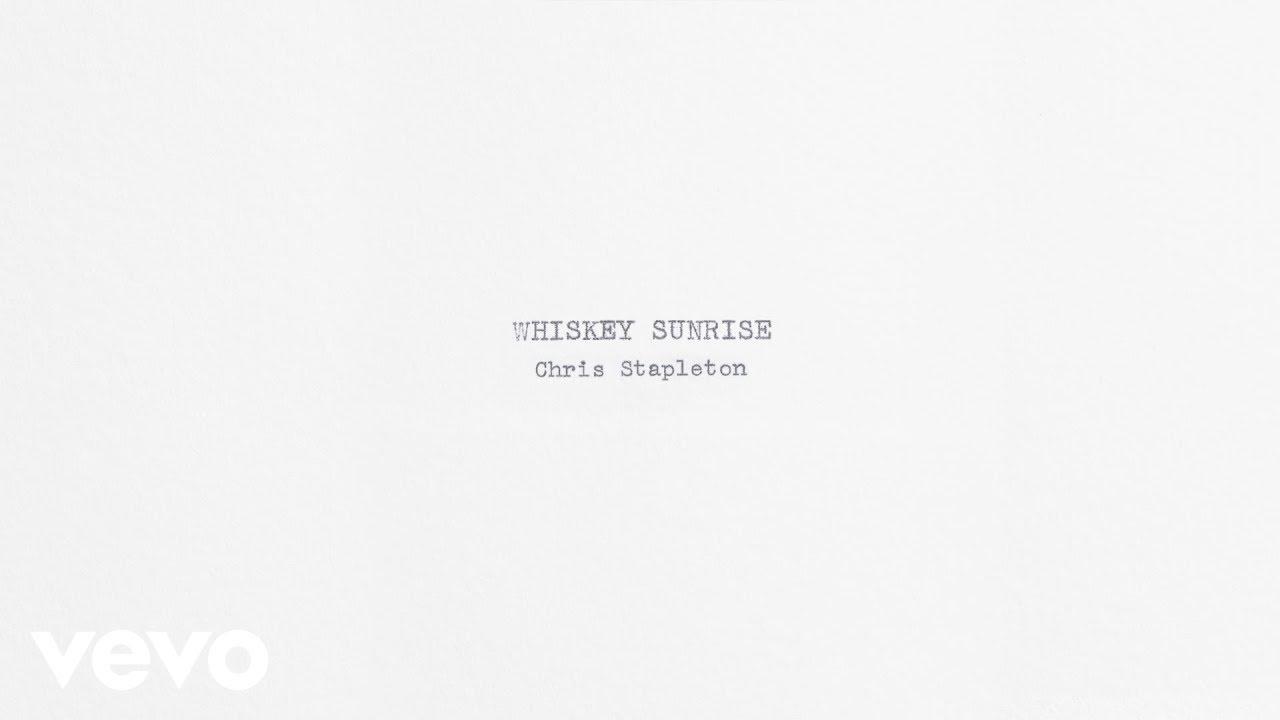 Chris Stapleton - Whiskey Sunrise