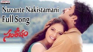 Nuvante Nakistamani Full Song II Santhosham Movie II Nagarjuna, Shreya