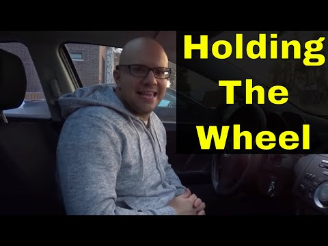 How To Hold A Steering Wheel Correctly-Beginner Driving Lesson