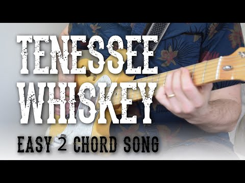 Tennessee Whiskey - Easy 2 Chord Song! - Rhythm + Lead Guitar | Chris Stapleton