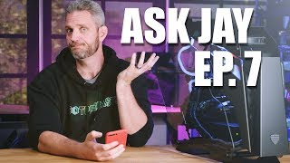 Ask Jay Q&A #7 Answering Viewer Questions!