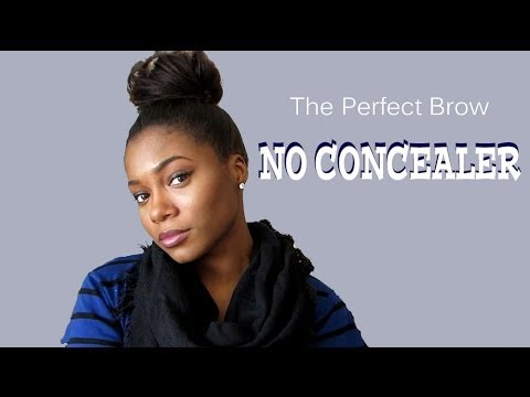 How To: The Perfect Brow (no concealer)