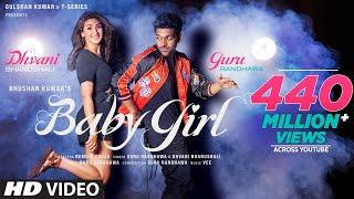 Baby Girl | Guru Randhawa Dhvani Bhanushali | Remo D