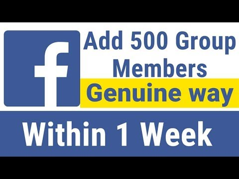 How to quickly add 500 members to your facebook group the Genuine way in just a Week