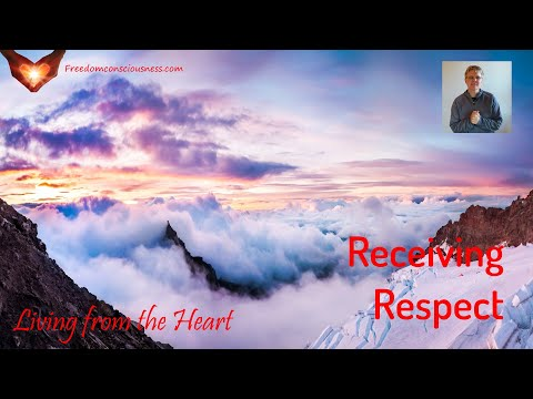 Receiving Respect Insight (Living from the Heart Series)