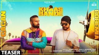 Khaas Bande (Teaser) | Gagan Kokri Ft. Bohemia | Rel. on 7 Nov. | New Song 2019