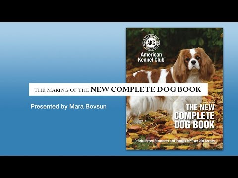 The Making of the New Complete Dog Book