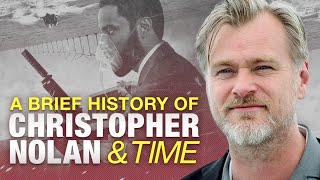 A Brief History of Christopher Nolan and Time