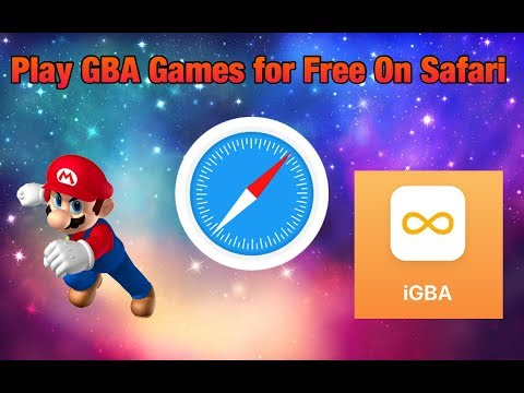 Play GBA Games For Free On Safari **2018**