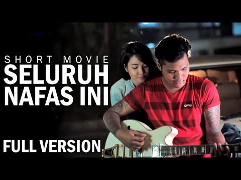 Last Child Seluruh Nafas Ini (Official Film PENDEK Versi FULL)