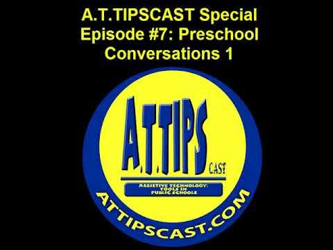 A.T.TIPSCAST Special Episode #7: Preschool Conversations 1