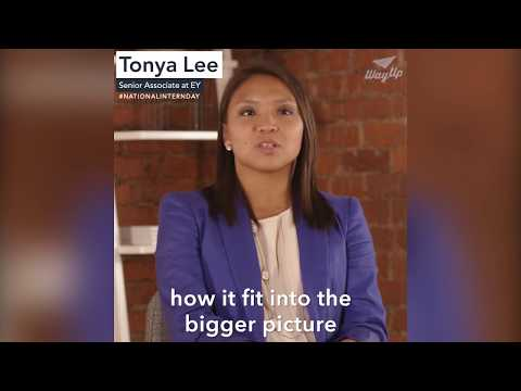 How to Make Your Mark as an Intern - Advice from Tonya Lee, Senior Associate at EY