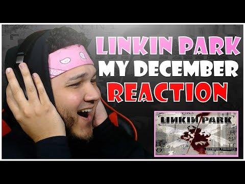 🎤 Hip-Hop Fan Reacts To Linkin Park - My December 🎸
