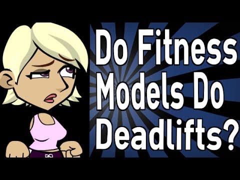 Do Fitness Models Do Deadlifts?