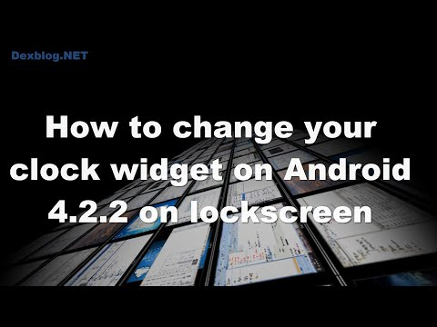 How to change your clock widget on Android 4.2.2 on lockscreen