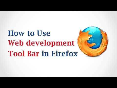 How to Use Web Development Toolbar in Mozilla Firefox