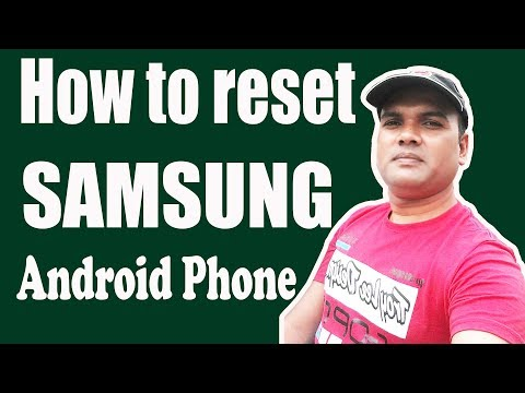 How to way  Samsung Android Phone  reset