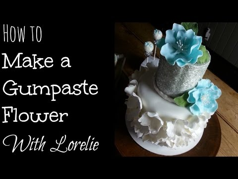 Gumpaste Flowers Tutorials