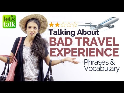 Talking about BAD Travel Experience – Vocabulary & Phrases – Free English Lessons Online