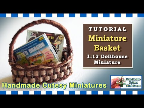 MINIATURE BASKET FOR YOUR DOLLHOUSE - COMPLETE TUTORIAL, HOW TO WEAVE A MINI BASKET
