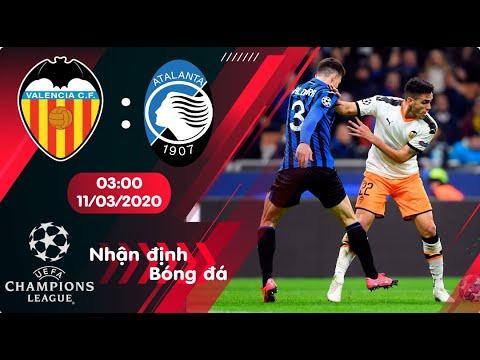 🔴Nhận định, soi kèo Valencia vs Atalanta 03h00 ngày 11/3/2020 - vòng 1/8 Champions League 2019/20