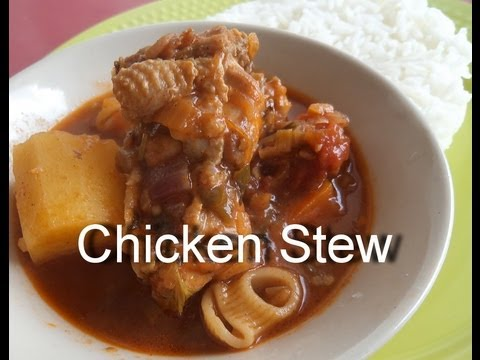 Chicken stew - African Food Recipes