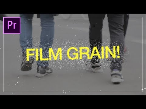 How to apply an Animated Faded Film Grain to your videos in Adobe Premiere Pro (CC 2017 Tutorial)