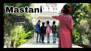 Masstaani (Cover Song)   Isha Andotra   B Praak   Jaani   MK Studio