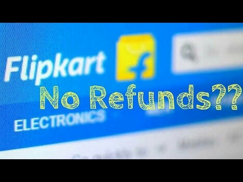 Flipkart refund policies are not withdrawal...