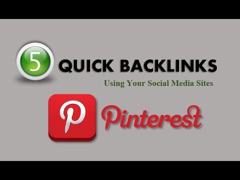 5 Quick Backlinks Using Social Media For Pinterest