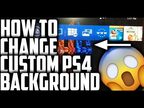 HOW TO CHANGE CUSTOM PS4 BACKGROUND/THEME