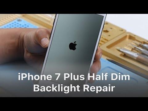 iPhone 7 Plus Half Backlight / Dim Screen Repair