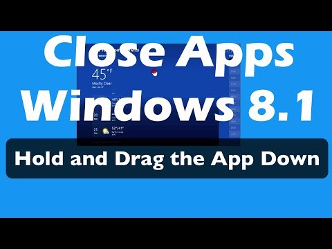 How to Close Apps in Windows 8.1