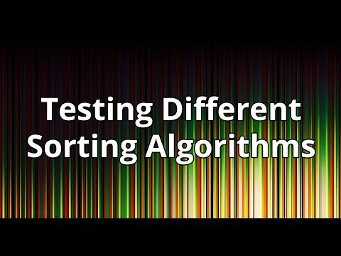 Testing the efficiency of different sorting algorithms