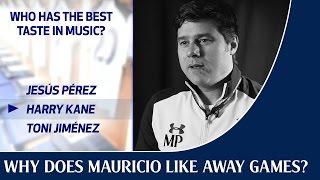 Why does Mauricio Pochettino like away games?