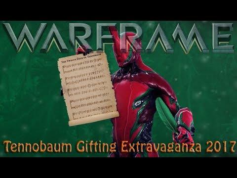 Warframe - Tennobaum Gifting Extravaganza 2017