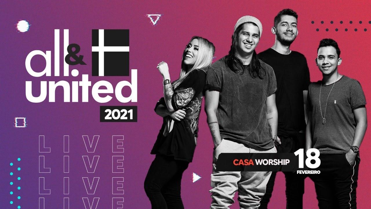 ALL UNITED - DIA 1 | CASA WORSHIP