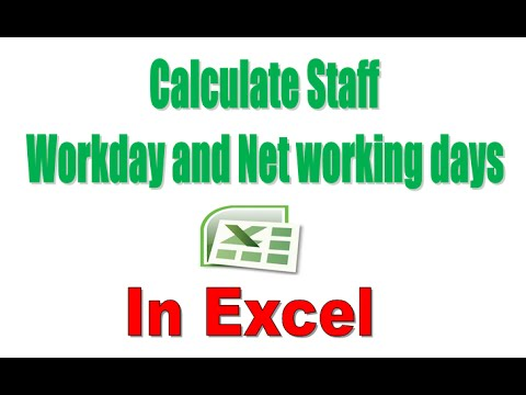 How to Calculate Staff Workday and Networkdays in Excel