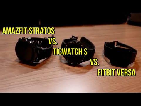Amazfit Stratos vs  Ticwatch S vs  Fitbit Versa - A sub $200 smartwatch battle!