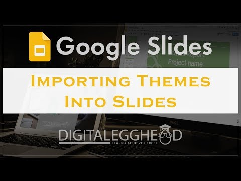 Google Slides Tips - Importing Themes