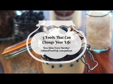 Podcast Episode 14: 5 Foods That Can Change Your Life