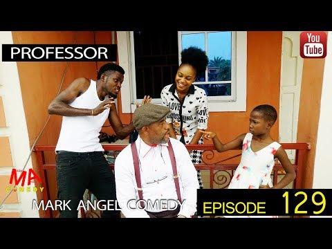 PROFESSOR (Mark Angel Comedy) (Episode 129)